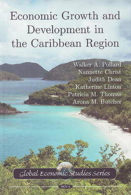 Economic Growth & Development in the Caribbean Region by Walker A. Pollard image