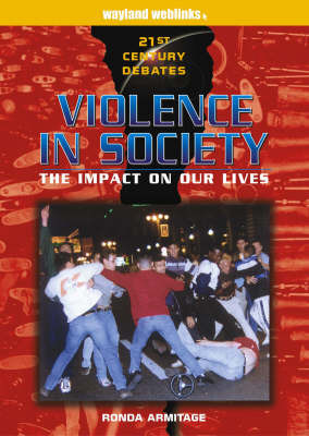 Violence in Society: The Impact on Our Lives by Ronda Armitage image