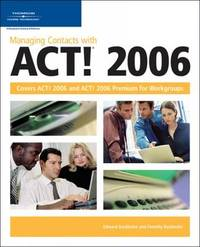 Managing Contacts with Act!: 2006 by Timothy Kachinske image