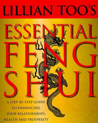 Lillian Too's Essential Feng Shui by Lillian Too image