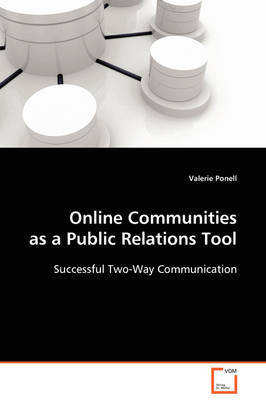 Online Communities as a Public Relations Tool by Valerie Ponell image