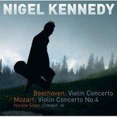 Beethoven: Violin Concerto; Mozart: Violin Concerto No. 4 by Nigel Kennedy
