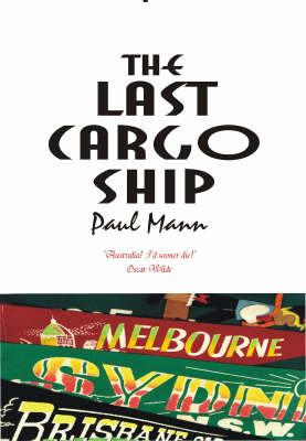 The Last Cargo Ship by Paul Mann