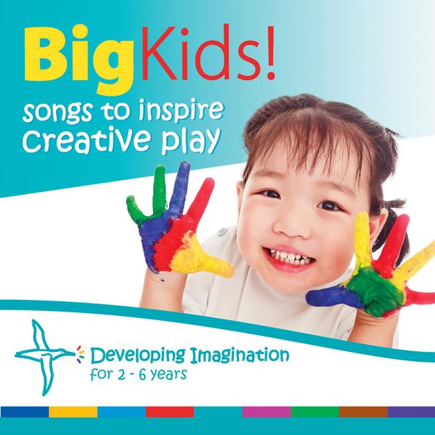 Big Kids - Songs To Inspire Creative Play by Radha