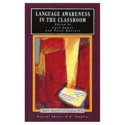 Language Awareness in the Classroom by Carl James image