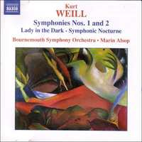 Symphonies Nos. 1 and 2 / Lady in the Dark - Symphonic Nocturne by Kurt Weill