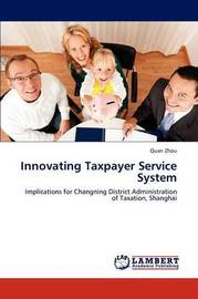 Innovating Taxpayer Service System by Quan Zhou