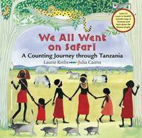 We All Went on Safari by Laurie Krebs