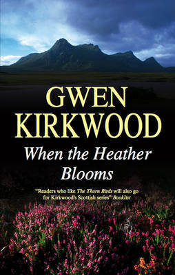When the Heather Blooms by Gwen Kirkwood image