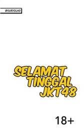 Selamat Tinggal Jkt48