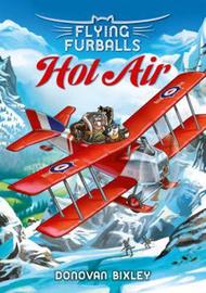 Flying Furballs 2: Hot Air by Donovan Bixley