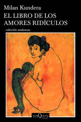El Libro de los Amores Radiculos by Milan Kundera image