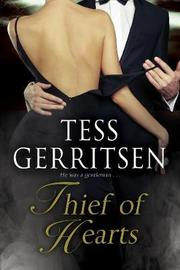 Thief of Hearts by Tess Gerritsen