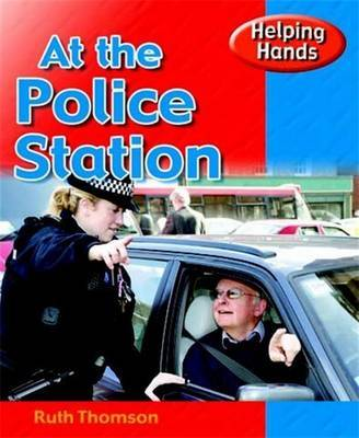 At the Police Station by Ruth Thomson