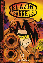 Blazin' Barrels: v. 1 by Min-Seo Park image