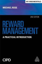 Reward Management by Michael Rose