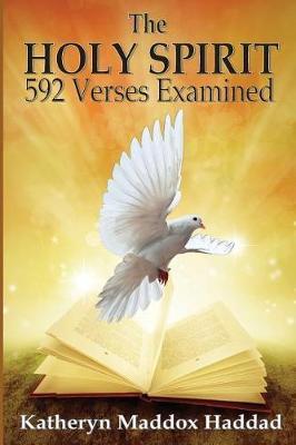 The Holy Spirit by Maddox Haddad Katheryn