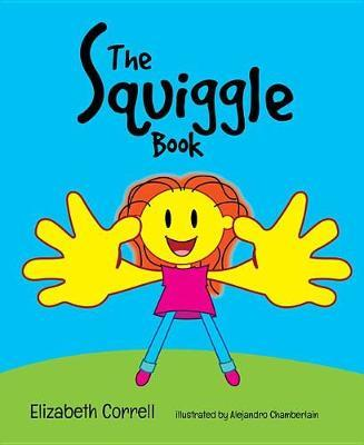 The Squiggle Book by Elizabeth Correll