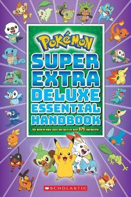 Super Extra Deluxe Essential Handbook by Scholastic