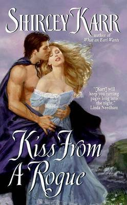 Kiss From A Rogue by Shirley Karr image