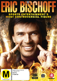 Eric Bischoff: Sports Entertainment's Most Controversial Figure on DVD