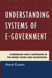 Understanding Systems of e-Government by Maxat Kassen