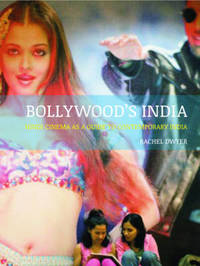 Bollywood's India by Rachel Dwyer
