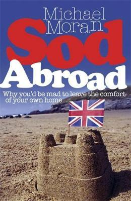Sod Abroad by Michael Moran image