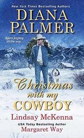 Christmas With My Cowboy by Lindsay McKenna
