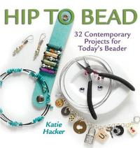 Hip to Bead by Katie Hacker