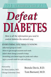 Defeat Diabetes! by Tom Barnard