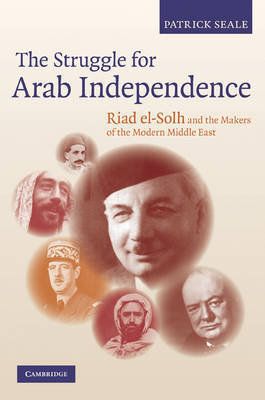 The Struggle for Arab Independence by Patrick Seale image