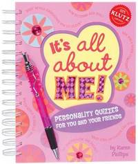 It's All about Me: Personality Quizzes for You and Your Friends by Klutz Press