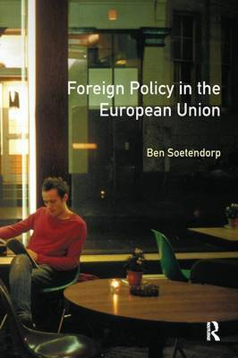 Foreign Policy in the European Union by Ben Soetendorp image