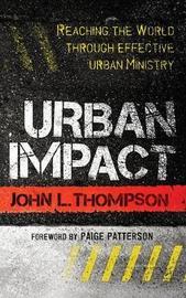 Urban Impact by John L. Thompson image
