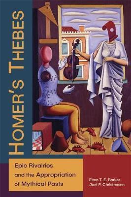 Homer's Thebes by Joel P. Christensen