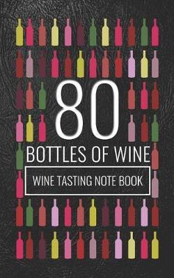 80 Bottles of Wine by Aura Salee