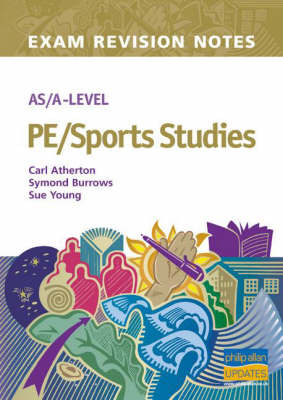 AS/A-level PE/sports Studies Exam Revision Notes by Carl Atherton image