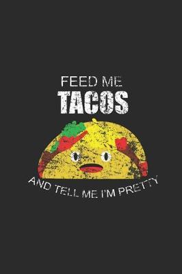 Feed Me Tacos by Taco Publishing