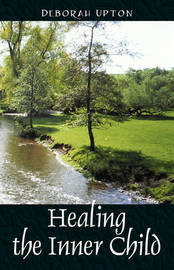 Healing the Inner Child by Deborah Upton image