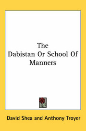 The Dabistan or School of Manners image