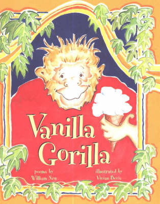 Vanilla Gorilla by W.H. New