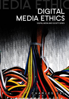 Digital Media Ethics by Charles M. Ess image