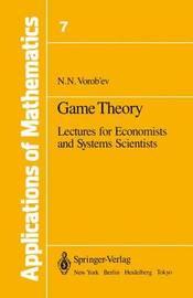 Game Theory by Nikolai N. Vorob'ev