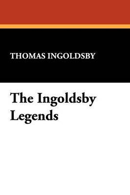 The Ingoldsby Legends by Thomas Ingoldsby image