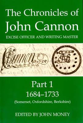 The Chronicles of John Cannon, Excise Officer and Writing Master, Part 1
