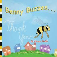 Benny Buzzes... by Smith, Karen
