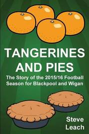 Tangerines and Pies by Steve Leach