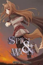 Spice and Wolf, Vol. 2 (light novel) by Isuna Hasekura