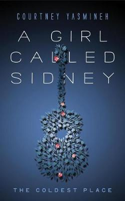 A Girl Called Sidney by Courtney Yasmineh